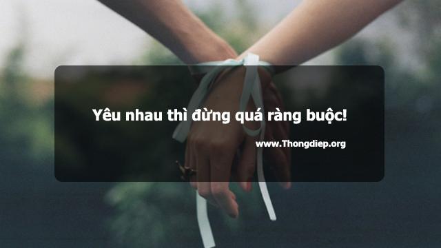 Yêu nhau thì đừng quá ràng buộc!