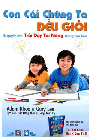 Những quyển sách hay nhất của Adam Khoo khuyên đọc